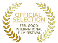FEEL GOOD INTERNATIONAL FILM FESTIVAL